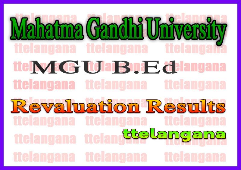 Mahatma Gandhi University MGU B Ed Exam Revaluation Results