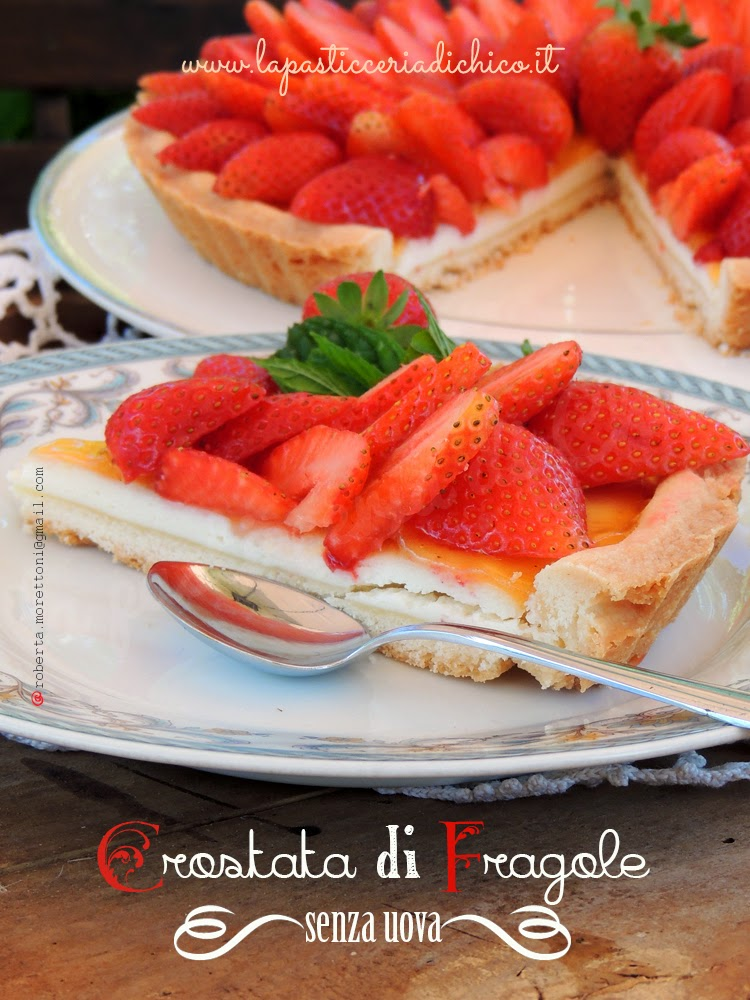 Crostata di Fragole senza uova - www.lapasticceriadichico.it