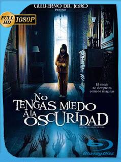 No Le Temas A La Oscuridad (2010) HD [1080p] Latino [GoogleDrive] PGD