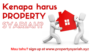 Kenapa Harus Property Syariah?