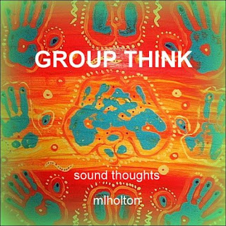 GROUP THINK by MLHolton