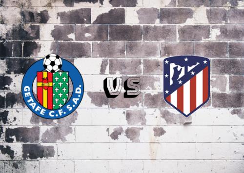 Getafe vs Atlético de Madrid  Resumen