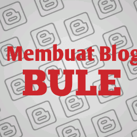 Cara Membuat Blog Bule untuk Menambah Penghasilan Adsense