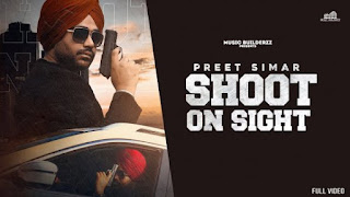 Shoot On Sight Lyrics Preet Simar