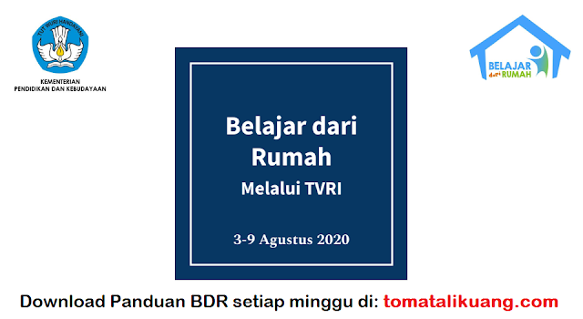 Download Panduan Belajar Dari Rumah BDR TVRI 3 4 5 6 7 Agustus 2020 PDF tomatalikuang.com