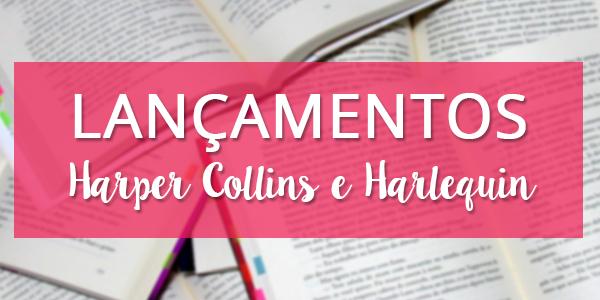[PARCERIA] Harper Collins e Harlequin