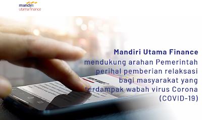 Informasi Restrukturisasi Kedit / Keringanan Kredit di Mandiri Utama Finance (MUF)