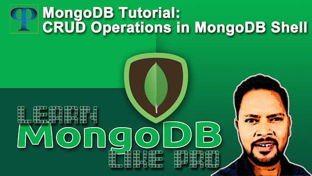 MongoDB Tutorial - CRUD Operations in MongoDB, Insert, Find, Update and Delete Document – Progrramers