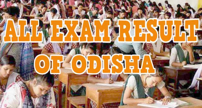 Latest 2021 Odisha All Exam & Results Online Available