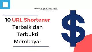 10 URL Shortener Terbaik dan Terbukti Membayar