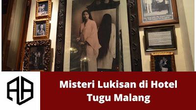 Misteri Lukisan di Hotel Tugu Malang.jpg