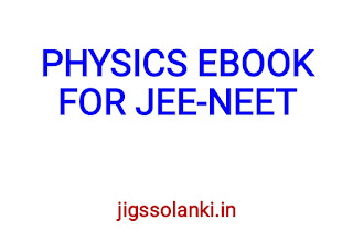 PHYSICS EBOOK FOR JEE-NEET EXAM