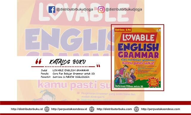 Lovable English Grammar, Cara Fun Belajar Grammar untuk SD