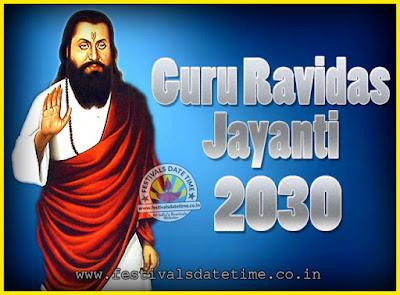 2030 Guru Ravidas Jayanti Date & Time, 2030 Ravidas Jayanti Calendar