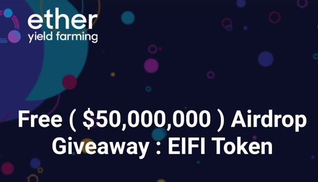 Eifi Airdrop : Get Free 184$ for Joining and 184$ for per referral (Limited Period)
