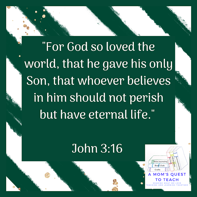 "Text: ""For God so loved the world, that he gave his only Son, that whoever believes in him should not perish but have eternal life.""  John 3:16"