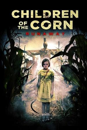 Poster Children Of The Corn: Runaway 2018