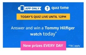 Amazon(12th March) Quiz Answers – Win Tommy Hilfiger watch Absolutely FREE - dargowhar