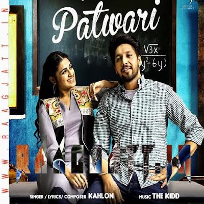 Patwari by Kahlon lyrics