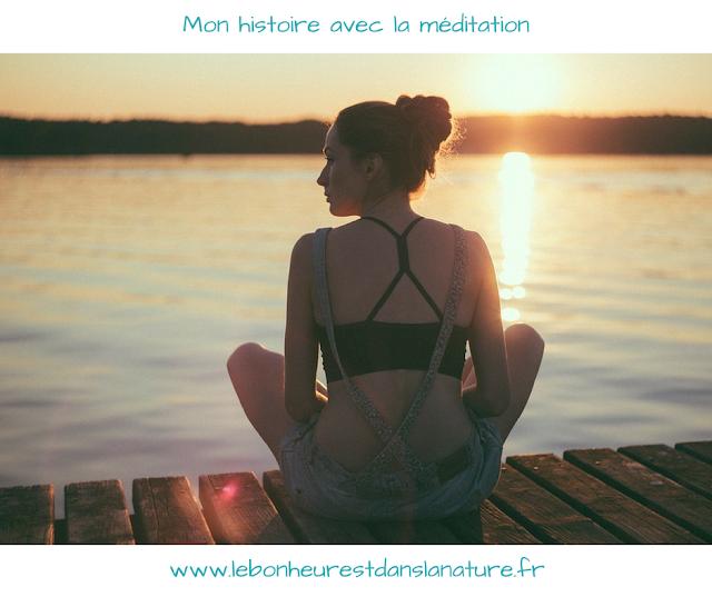 mon histoire et pratique de la méditation
