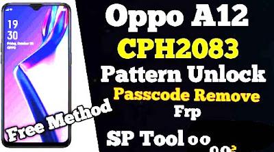 Download Oppo A12 CPH2083 Scatter File Auth DA File Pattern Unlock & Passcode