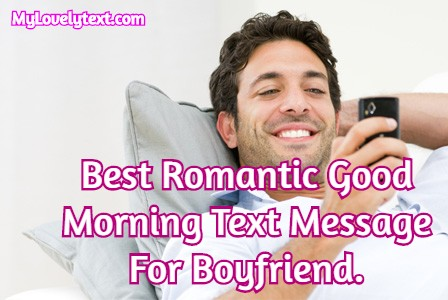 cute good morning text for boyfriend