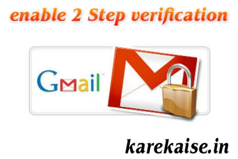 Gmail par two step verification turn on kaise kare.