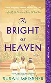 https://www.amazon.com/As-Bright-Heaven-Susan-Meissner/dp/0399585974/ref=tmm_pap_swatch_0?_encoding=UTF8&qid=1548246436&sr=8-1