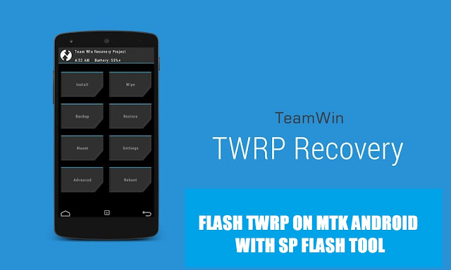 How to flash TWRP on MTK Androids using SP Flash tool