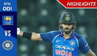 Cricket Highlights - Sri Lanka vs India 5th ODI 2017