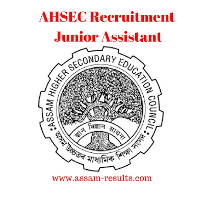 AHSEC Recruitment 2018 - Junior Assistant