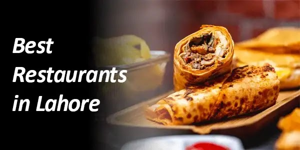 Top 10 Best Restaurants in Lahore