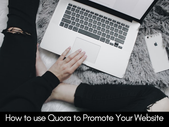 How to use Quora to Promote Your Website