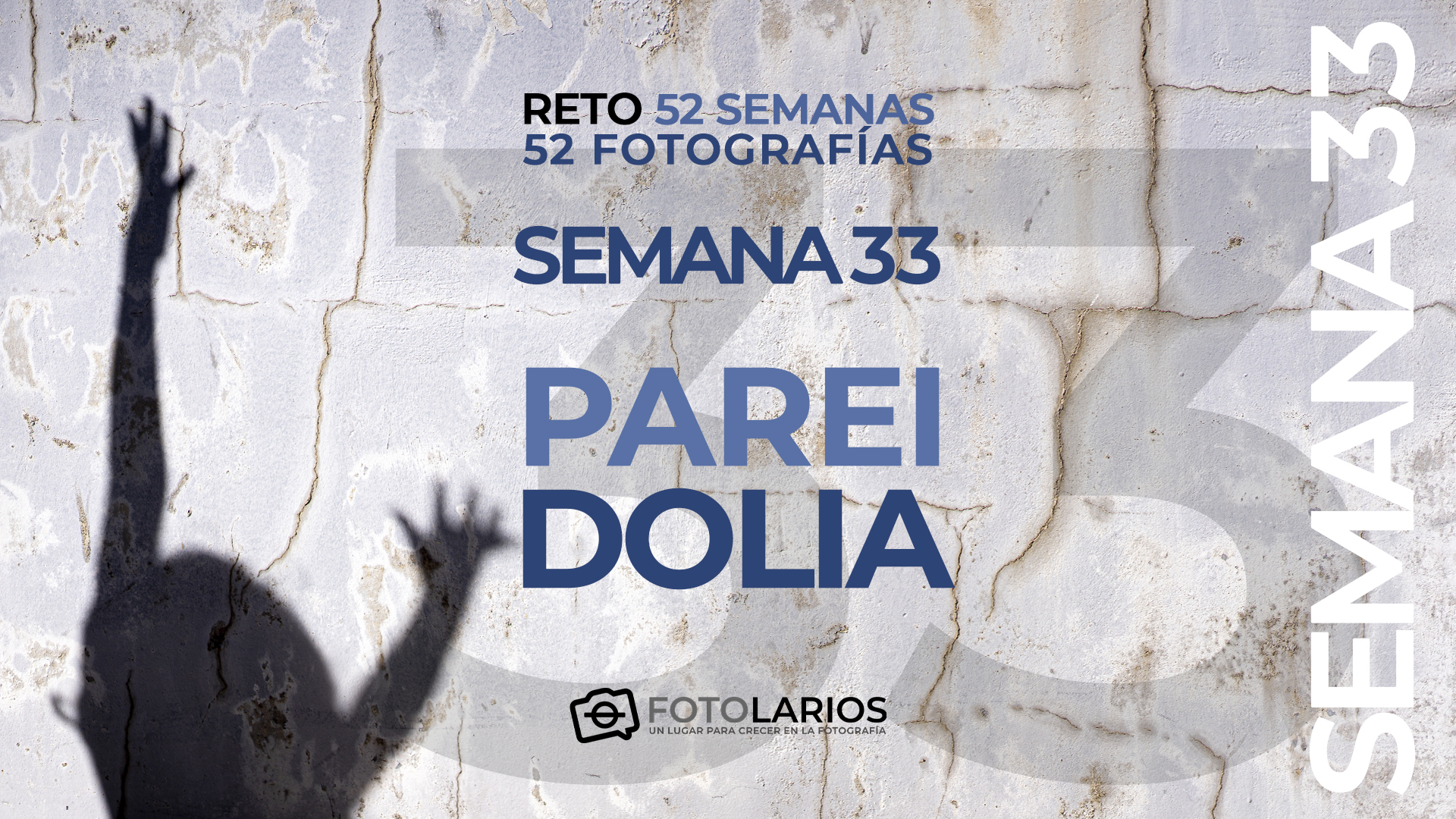 Reto 52 semanas - 33 - Pareidolia