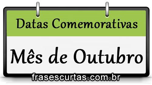 Datas Comemorativas E Frases Do Mês De Outubro