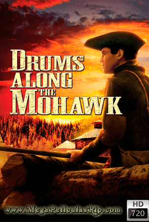 A Lo Largo Del Mohawk [720p] [Latino-Ingles] [MEGA]