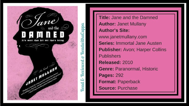 Could you trade your family's love for an immortal one? Book Review | Jane and the Damned by Janet Mullany. www.readwithacuppa.com