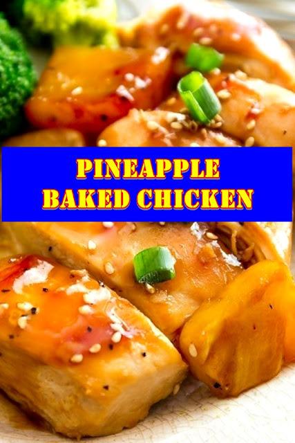 #Pineapple #Baked #Chicken