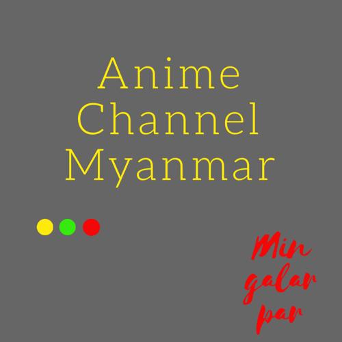 Anime Channel Myanmar: August 2017