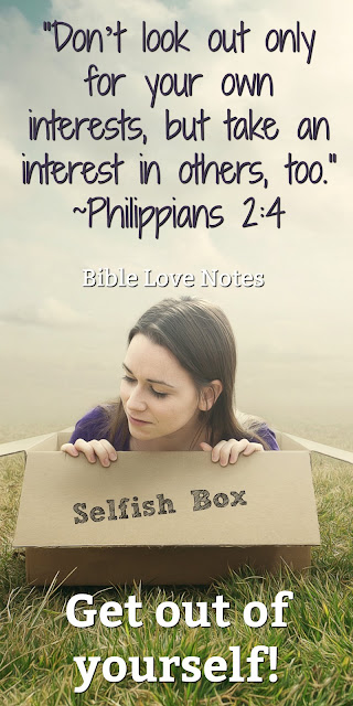 Get Our of Yourself! Philippians 2:3-4