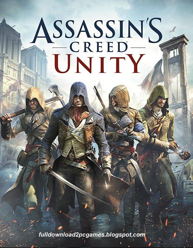 Assassin's Creed Unity Free Download PC Game - Full Version