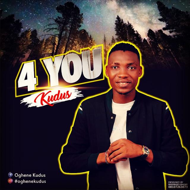 Kudus - 4 You And Lyrics
