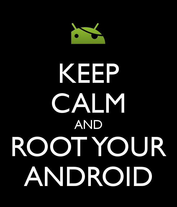 keep calm and root your android