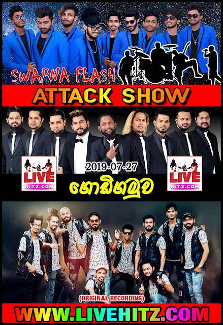 AGGRA & SWAPNA FLASH & DELIGHTED ATTACK SHOW LIVE IN GODIGAMUWA 2019-07-27