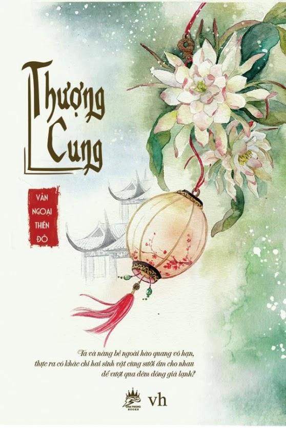 [Free] Truyện audio ngôn tình, lãng mạn: Thượng Cung - Vân Ngoại Thiên Đô (Trọn bộ)