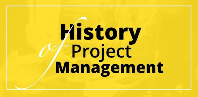 What is the History of Project Management