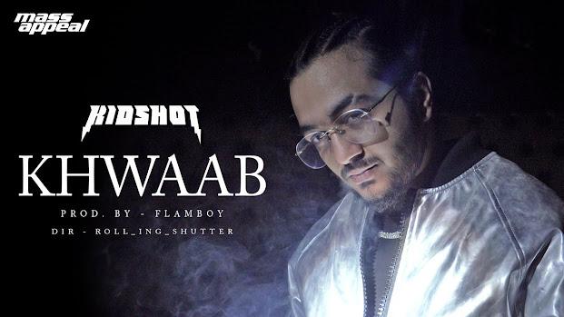 KIDSHOT - Khwaab Song Lyrics | Bhot Kuch EP | Mass Appeal India | New Song 2020 Lyrics planet