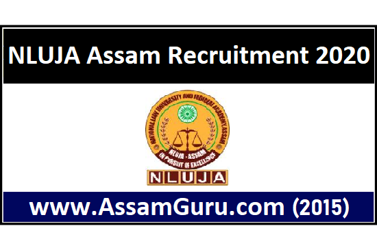 NLUJA Assam Recruitment 2020