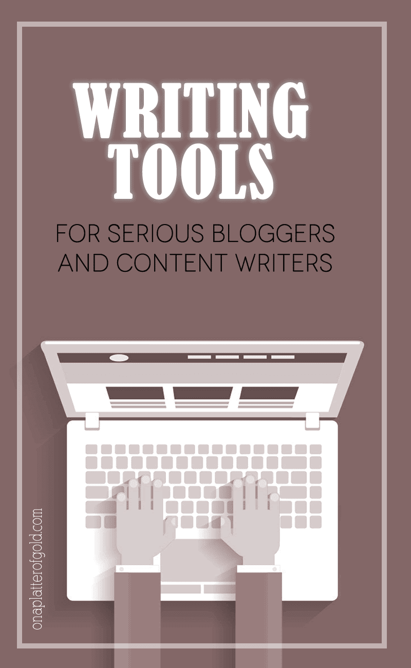 Essential Writing Tools For Serious Bloggers And Freelance Copywriters