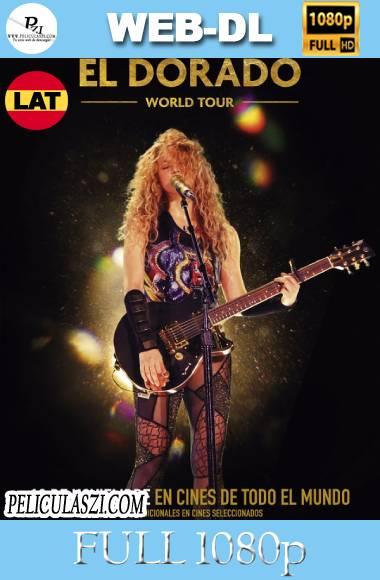 Shakira En Concierto El Dorado World Tour (2019) HD WEB-DL 1080p Latino VIP